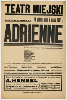 [Afisz:] Adrienne. Operetka w 3 aktach Oskara Felixa
