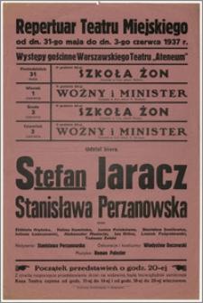 [Afisz:] Repertuar Teatru Miejskiego. Od dn. 31-go maja do dn. 3-go czerwca 1937 r.