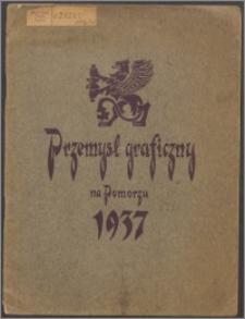 Sprawozdanie Korporacji Zakładów Graficznych i Wydawniczych na Województwo Pomorskie za rok 1936/37