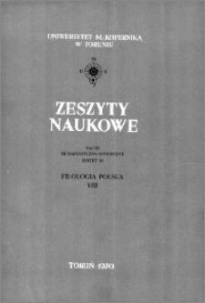Zeszyty Naukowe Uniwersytetu Mikołaja Kopernika w Toruniu. Nauki Humanistyczno-Społeczne. Filologia Polska, z. 8 (38), 1970