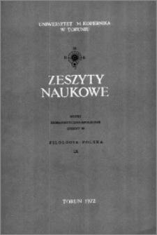 Zeszyty Naukowe Uniwersytetu Mikołaja Kopernika w Toruniu. Nauki Humanistyczno-Społeczne. Filologia Polska, z. 9 (48), 1972