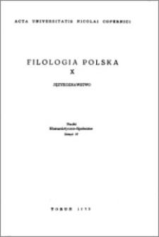 Acta Universitatis Nicolai Copernici. Nauki Humanistyczno-Społeczne. Filologia Polska, z. 10 (57), 1973