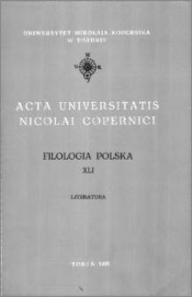 Acta Universitatis Nicolai Copernici. Nauki Humanistyczno-Społeczne. Filologia Polska, z. 41 (266), 1993