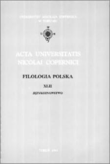 Acta Universitatis Nicolai Copernici. Nauki Humanistyczno-Społeczne. Filologia Polska, z. 42 (268), 1993