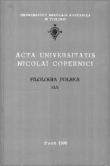Acta Universitatis Nicolai Copernici. Nauki Humanistyczno-Społeczne. Filologia Polska, z. 45 (289), 1995