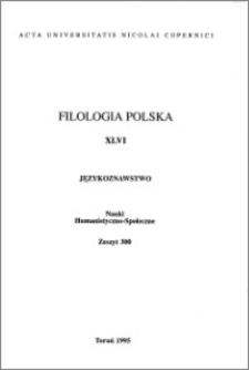 Acta Universitatis Nicolai Copernici. Nauki Humanistyczno-Społeczne. Filologia Polska, z. 46 (300), 1995