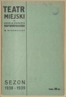 Teatr Miejski im. Huberta Karola Rostworowskiego w Bydgoszczy. Sezon 1938/39, 1939-02-17