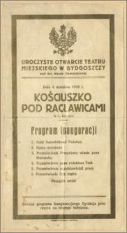 Kościuszko Pod Racławicami Władysława Ludwika Anczyca. Program inauguracji