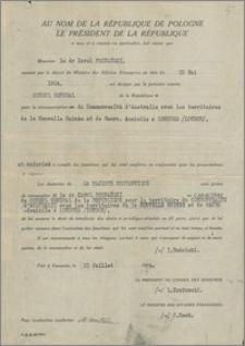 Odpis oficjalnego listu komisyjnego mianującego Karola Poznańskiego – Konsulem Generalnym RP na obszarze Commonwealth Australii, Nowej Gwinei i Nauru z siedzibą w Londynie, Warszawa, 21 lipca 1934 r.