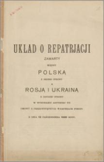 Układ o repatriacji zawarty między Polską z jednej strony a Rosją i Ukrainą z drugiej strony w wykonaniu artykułu VII Umowy o Przedwstępnych Warunkach Pokoju z dnia 12 października 1920 roku