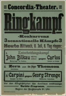 [Afisz:] Ringkampf-Konkurrenz. 08. Juli