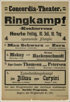 [Afisz:] Ringkampf-Konkurrenz. 10. Juli