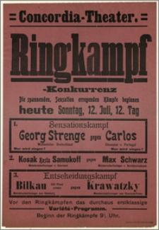 [Afisz:] Ringkampf-Konkurrenz. 12. Juli