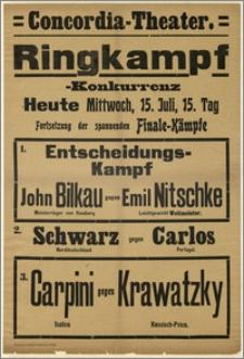 [Afisz:] Ringkampf-Konkurrenz. 15. Juli
