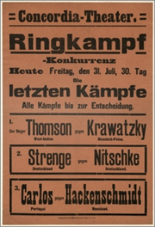 [Afisz:] Ringkampf-Konkurrenz. 31. Juli