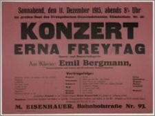 [Afisz:] Konzert Erna Freytag. Opern- und Konzertsängerin