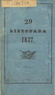 Dwudziesty dziewiąty listopada w roku 1837 w Londynie, w Paryżu, w Edynburgu