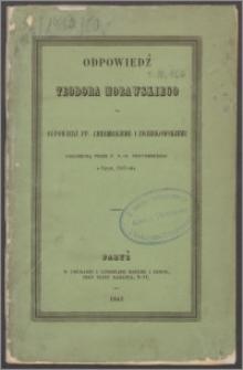 Odpowiedź Teodora Morawskiego na odpowiedź pp. Chełmickiemu i Zwierkowskiemu ogłoszoną przez p. F.-D. Chotomskiego w Paryżu 1843 roku