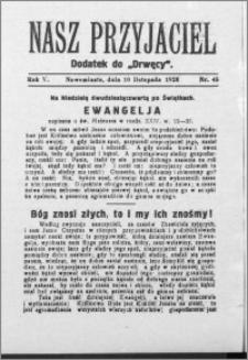 Nasz Przyjaciel 1928, R. 5, nr 45