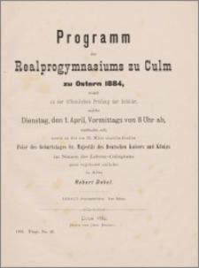Programm des Realprogymnasiums zu Culm zu Ostern 1884