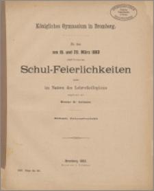 Königliches Gymnasium in Bromberg. Zu den am 19. und 20. März 1883 stattfindenden Schul-Feierlichkeiten