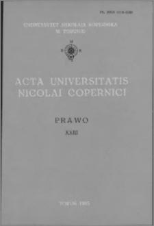 Acta Universitatis Nicolai Copernici. Nauki Humanistyczno-Społeczne. Prawo, z. 23 (154), 1985