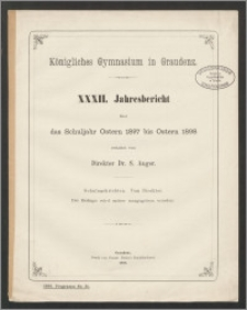 Königliches Gymnasium in Graudenz. XXXII. Jahresbericht