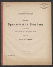 Jahresbericht über das königliche Gymnasium zu Graudenz