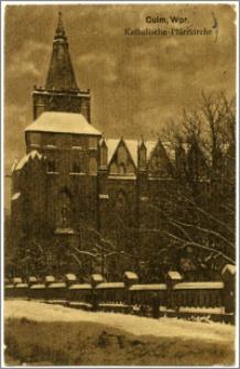 Culm, Wpr. Katholische Pfarrkirche
