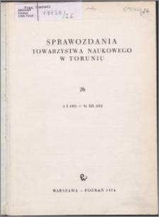 Sprawozdania Towarzystwa Naukowego w Toruniu 1972, nr 26