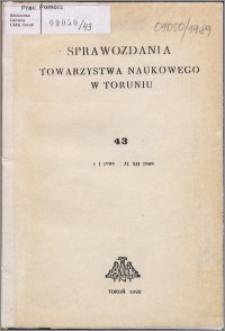 Sprawozdania Towarzystwa Naukowego w Toruniu 1989, nr 43