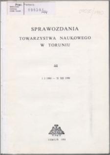 Sprawozdania Towarzystwa Naukowego w Toruniu 1990, nr 44