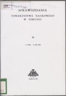 Sprawozdania Towarzystwa Naukowego w Toruniu 1996, nr 50