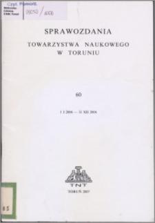 Sprawozdania Towarzystwa Naukowego w Toruniu 2006, nr 60