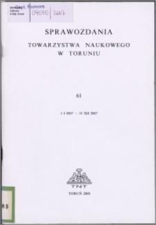 Sprawozdania Towarzystwa Naukowego w Toruniu 2007, nr 61