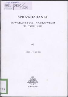 Sprawozdania Towarzystwa Naukowego w Toruniu 2008, nr 62