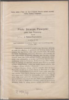 Piotr Skarga Pawęzki jako typ fizyczny