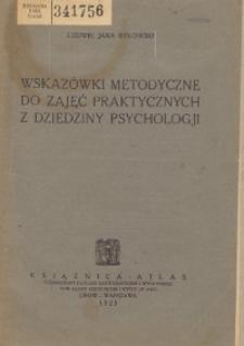 Wskazówki metodyczne do zajęć praktycznych z dziedziny psychologji