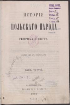 Istoriâ pol'skago naroda. T. 3