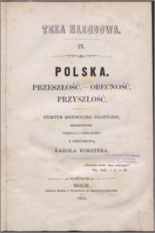 Polska : przeszłość, obecność, przyszłość : studyum historyczno-polityczne, bezimienne