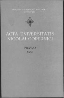 Acta Universitatis Nicolai Copernici. Nauki Humanistyczno-Społeczne. Prawo, z. 31 (233), 1991