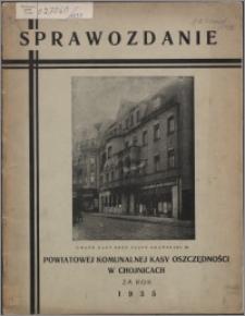 Sprawozdanie Powiatowej Komunalnej Kasy Oszczędności w Chojnicach za rok 1935