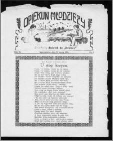 Opiekun Młodzieży 1934, R. 11, nr 6