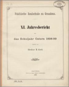 Städtische Realschule zu Graudenz. XI. Jahresbericht