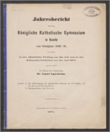Jahresbericht über das Königliche Katholische Gymnasium in Konitz vom Schuljahre 1869-1870