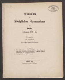 Programm des Königlichen Gymnasiums in Konitz Schuljahr 1873-1874