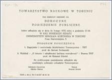 [Zaproszenie. Incipit] Towarzystwo Naukowe w Toruniu ma zaszczyt zaprosić na Roczne Posiedzenie Publiczne ... 21 lutego 1972 roku