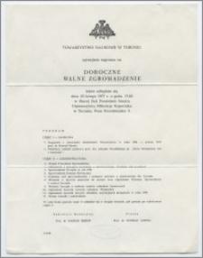 [Zaproszenie. Incipit] Towarzystwo Naukowe w Toruniu uprzejmie zaprasza na Doroczne Walne Zgromadzenie ... 23 lutego 1977 roku