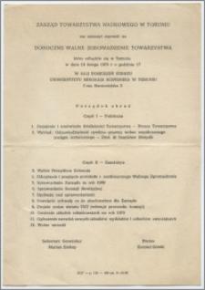 [Zaproszenie. Incipit] Zarząd Towarzystwa Naukowego w Toruniu ma zaszczyt zaprosić na Doroczne Walne Zgromadzenie Towarzystwa ... 19 lutego 1970 roku