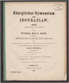 Königliches Gymnasium zu Inowrazlaw. XVI